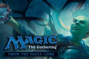 【MTG新製品情報】『From the Vault: Lore』15枚を特別加工収録。発売は8月19日