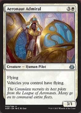 カード名:Aeronaut Admiral コスト:(3)(白) タイプ:クリーチャー – 人間・操縦士 飛行 あなたのコントロールする機体は飛行を持つ。 3/1 [アンコモン]